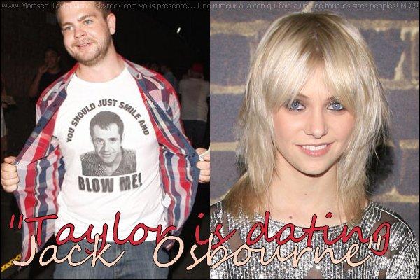 /09/2010, Comme les tabloids ne savent plus quoi inventer, ils ont casé Taylor avec Jack Osbourne Haha..