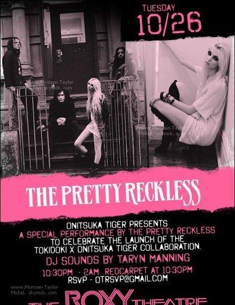 """.Le 26/10/2010, les Pretty Reckless donneront un concert privé au """"Roxy Theater"""" à Los Angeles.."""
