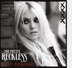 .10/2010, la pochette de Just Tonight troisieme extrait de Light Me Up des Pretty Reckless est dévoilée..