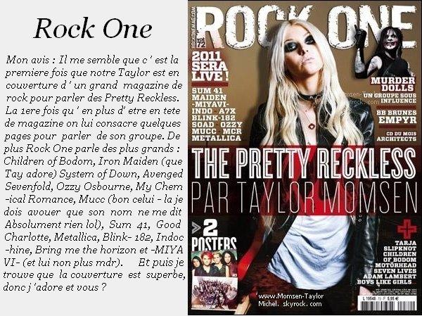 .12/2010, Taylor est en couverture du magazine Francais Rock One à propos de son groupe !.