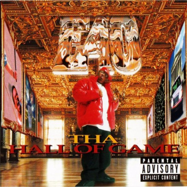 E-40 Tha Hall Of Game