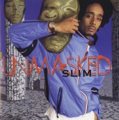 Slim-Unmasked