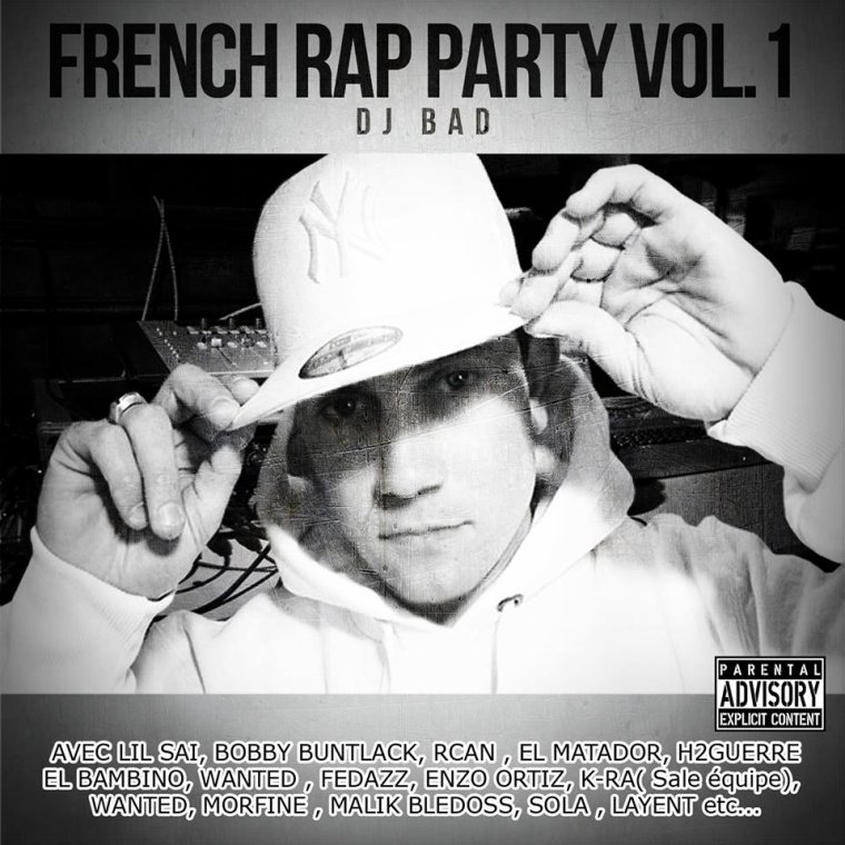DJ BAD FRENCH RAP PARTY VOLUME 1 / FRENCH RAP PARTY- DJ BAD FEAT EL BAMBINO (2013)