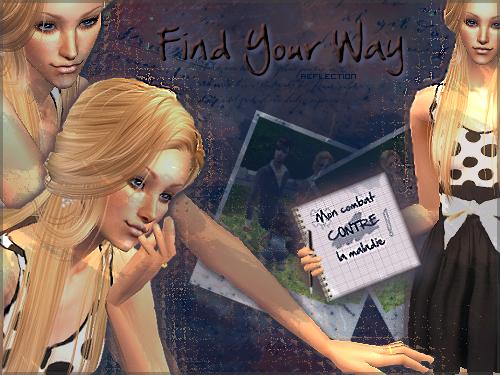 Find Your Way ; Bienvenue !