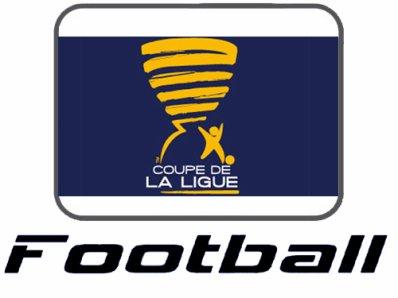 Coupe de la Ligue : 16èmes de Finale