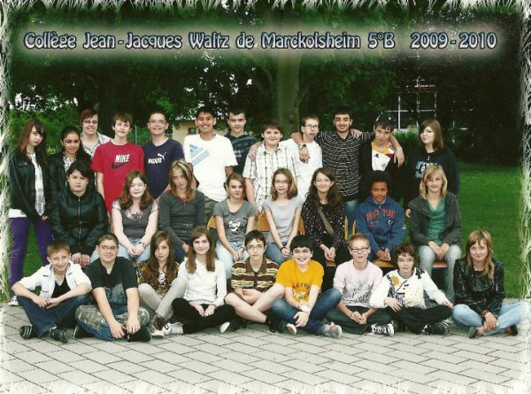 Classe 2009/2010   5e B une Classe inoubliable