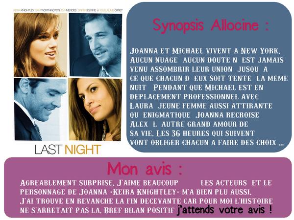 [-Article 13-] ♥ Last Night ~ Avec Keira Knightley, Guillaume Canet, Sam Worthington & Eva Mendes ♥