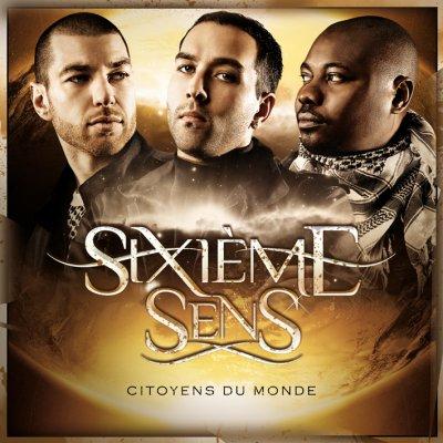 """L'ALBUM  DE SIXIEME SENS """"CITOYENS DU MONDE""""  DISPO EN TELECHARGEMENT LEGAL"""