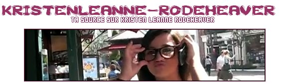 Bienvenue sur Ta Source sur Kristen Leanne Rodheaver !