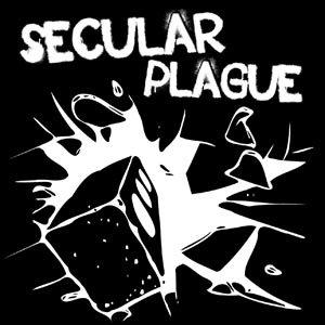 Nouveautés du jeudi matin: Secular Plague