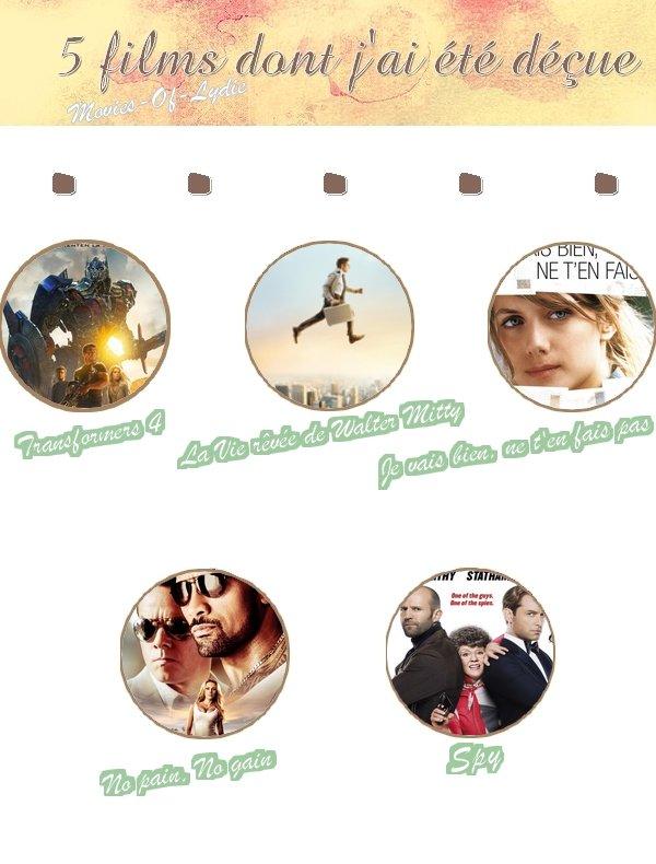 5 films dont j'ai été déçue