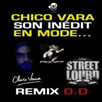 EP Fantôme CHICO VARA / EN MODE...CHICO VARA remix O.D - Nouvel Inédit O.D 2010 (EP Fantôme 10 titres) (2010)