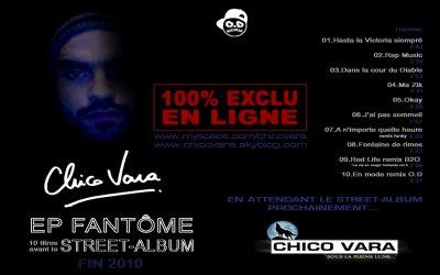 CHICO VARA-Nouvel EP Fantôme Inédit  avant le Street-Album prochainement