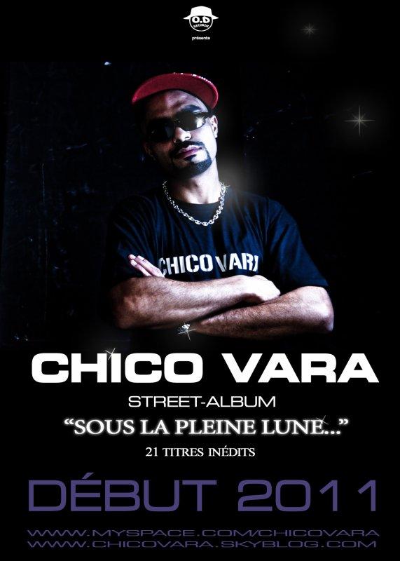 CHICO VARA.....Street-Album bientôt inch'Allah.....restez à l'écoute!