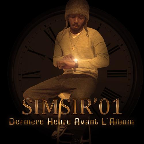 """Dernière Heure Avant L'Album / Simsir' 01 """"Observation""""  (2014)"""