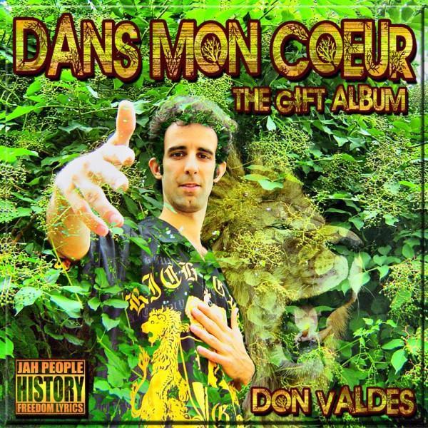 """""""DANS MON COEUR"""" THE GIFT ALBUM DE DON VALDES A TELECHARGER NOW !!!"""
