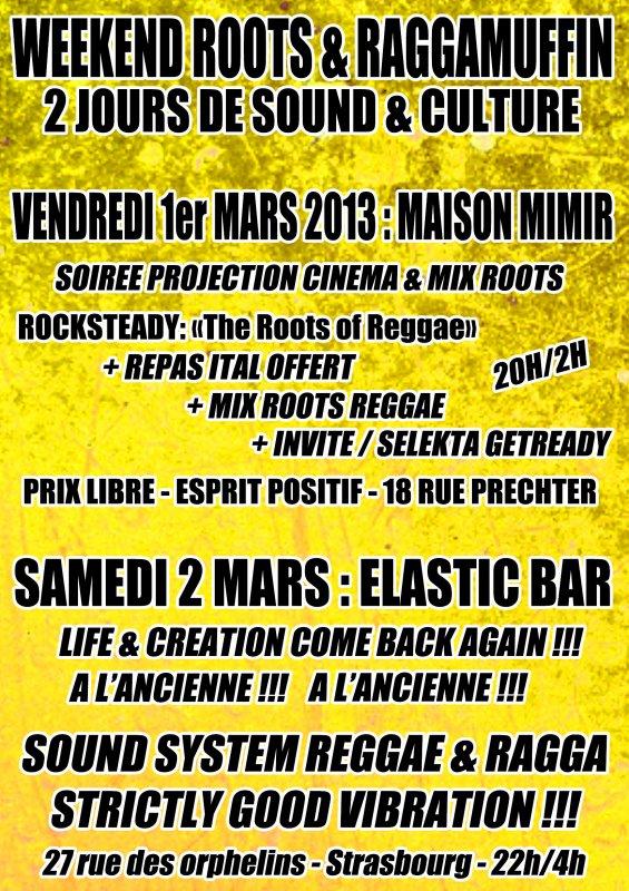 WEEKEND ROCKSTEADY//SKA/REGGAE/RAGGA  A MIMIR ET L'ELASTIC !!! 1er & 2 MARS 2013