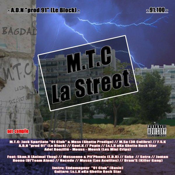 """news compile """"M.T.C LA STREET"""" _ MA ROUTINE // Soke / Joman / Setra / ref : A.D.N """"prod 91 (Le Block) (2011)"""