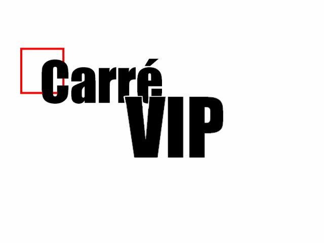 Carré VIP