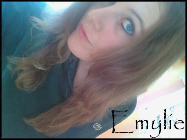 Emyy`lie ● 15 Ans ● En Couple ● Msn & FaceBook ● 2ndE