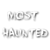 Most-Haunted