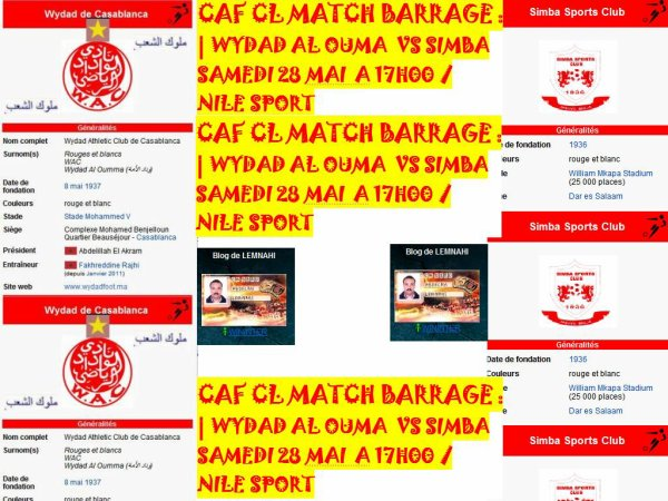 CAF CL MATCH BARRAGE : | WYDAD AL OUMA  VS SIMBA SAMEDI 28 MAI  A 17H00 / NILE SPORT