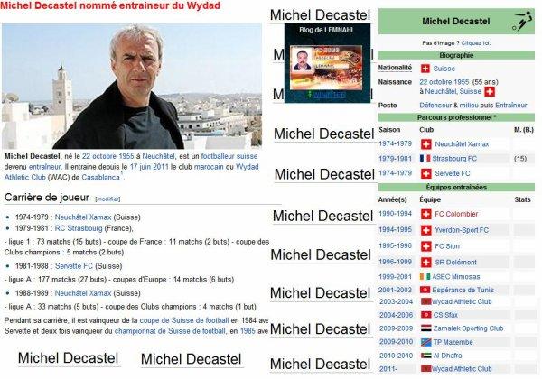 Le Suisse Michel Decastel a été nommé, ce matin, nouvel entraineur de l'équipe première du Wydad.