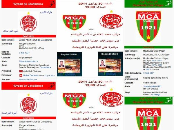 WYDAD AL OUMA VS MCA ALGER السبت 30 يوليوز 2011 الساعة 19:00