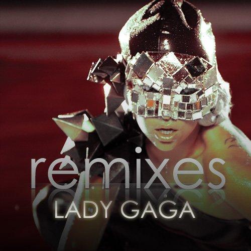 Remixes / Lady Gaga - 5 ans de carriére ♥ (2013)