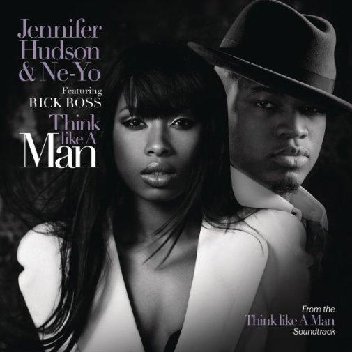 . / Jennifer Hudson - Think Like a Man (ft. Ne-Yo & Rick Ross) (2012)