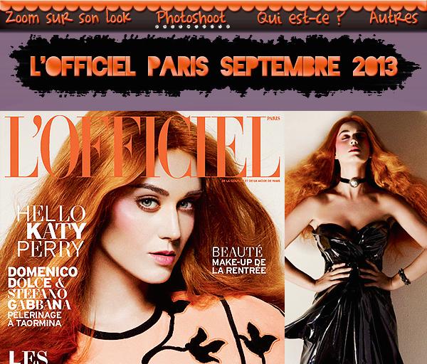 Photoshoot : L'Officiel Paris Septembre 2013