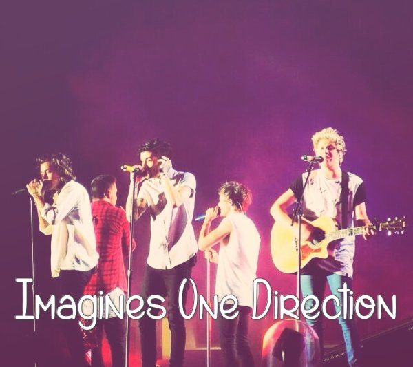 Imagines One Direction