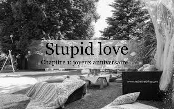 Stupid Love: chapitre 1