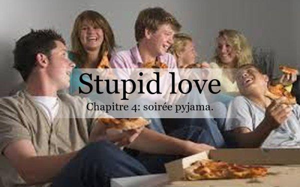 Stupid Love: chapitre 4