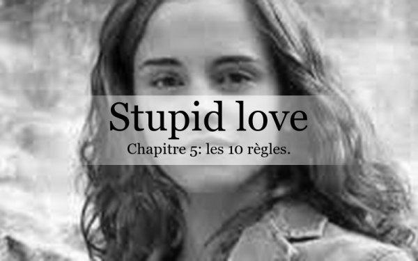 Stupid Love: chapitre 5