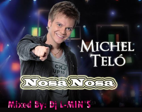 Démonstration Mix  / Michel Télo ..Nosa Nosa Mix 2012 (2012)