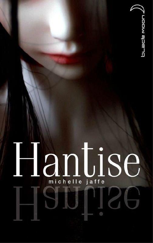 ~ Hantise