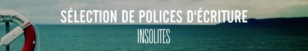Sélection de polices d'écriture Insolites