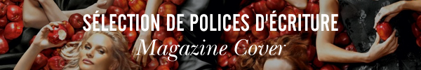 Sélection de polices d'écriture Magazine Cover