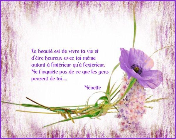 La Beauté est de vivre ta vie...........................