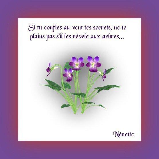 Si tu confies au vent tes secrets.............