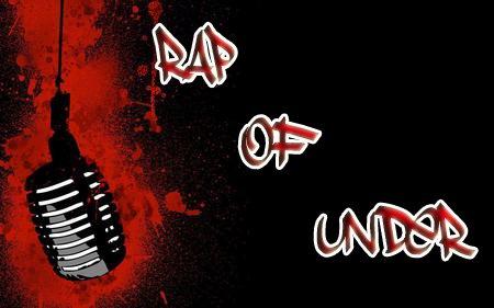 rap of under  !!  Présente ==)   Meilleur chanson pour Semaine !!