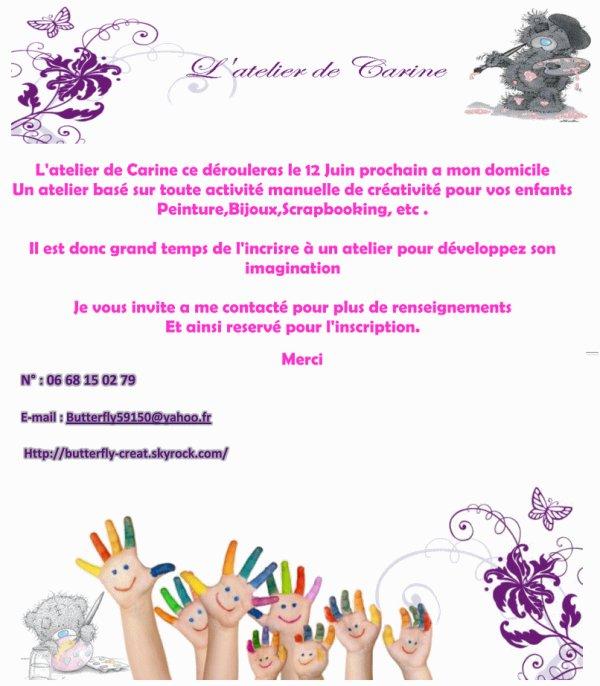 L'atelier de Carine 12 Juin 2013 Ouvre !