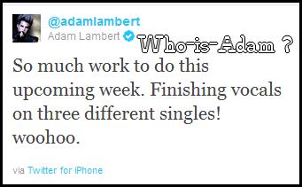 Tweet d'Adam : Il est entrain de finir 3 possibles singles.