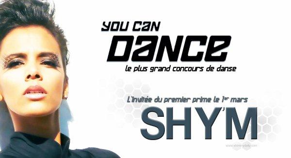 • Shy'M invitée à l'émission « You Can Dance » Jeudi 1er mars 2012 à 20h50 sur NT1 •