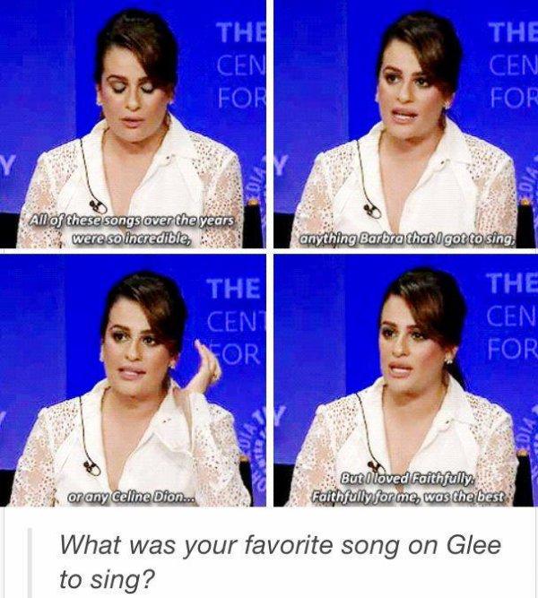 Lea au Paleyfest qui dit que sa chanson préférée dans Glee c'est Faithfully :') <3