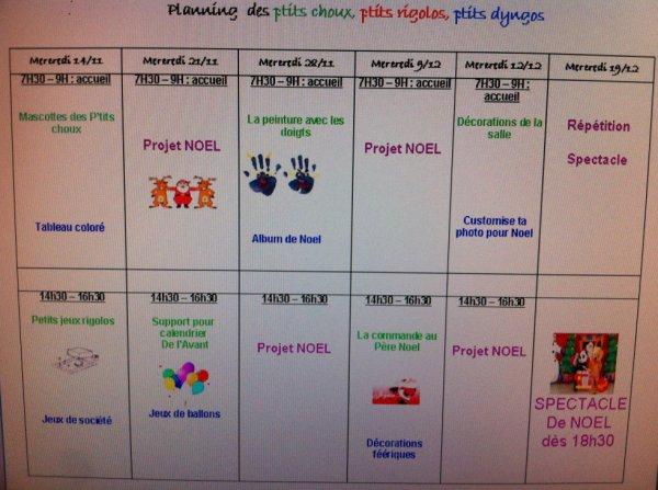 Planning des ptits choux, des ptits rigolos et des ptits dyngos pour les mois de Novembre et Décembre.