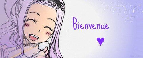 ♥♥♥          Bienvenue !          ♥♥♥