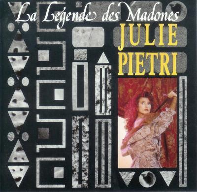 Les indispensables Julie Pietri - La Légende des Madones (1989)