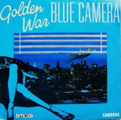 Les indispensables Blue Camera - Golden War (1986)